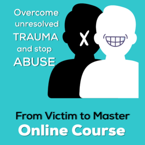 From Victim to Master Online Course